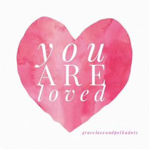 Even when we feel unloved there is one who loves us more than we love ourselves.