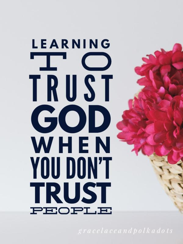 Is God trustworthy? Learning how to trust God.
