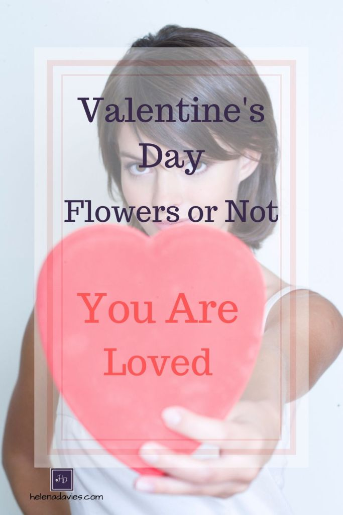 Valentine's Day; the name alone can conjure thoughts of excitement, hope and dread. Flowers or not; you are loved